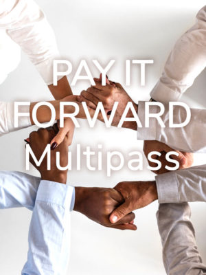 Pay it Forward Multipass - making a difference